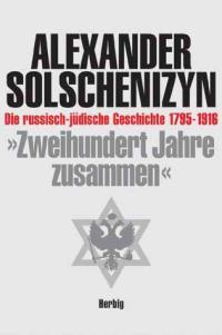 solschenitsyn-zweihundert-jahre-zusammen