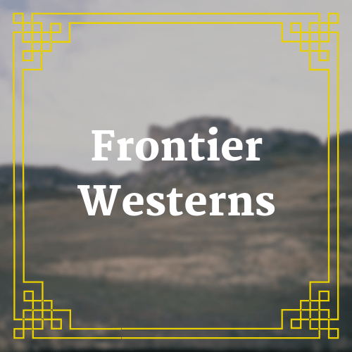 button with blurred landscape image with text saying Frontier Westerns overlaid on it