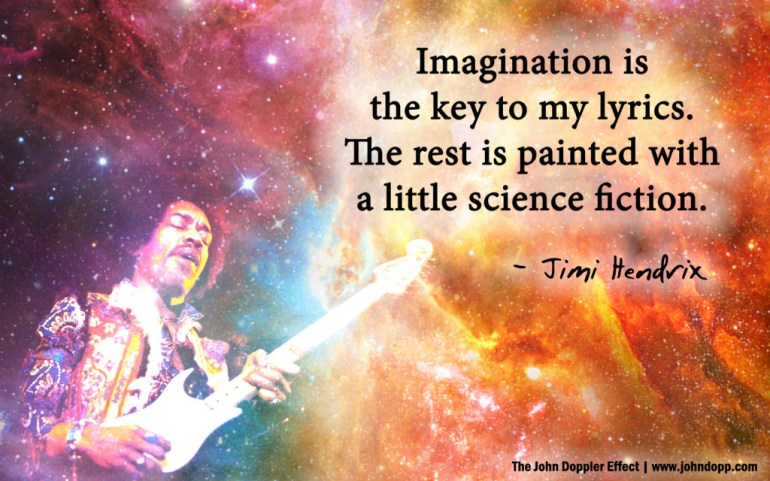 Imagination is the key to my lyrics. The rest is painted with a little science fiction.