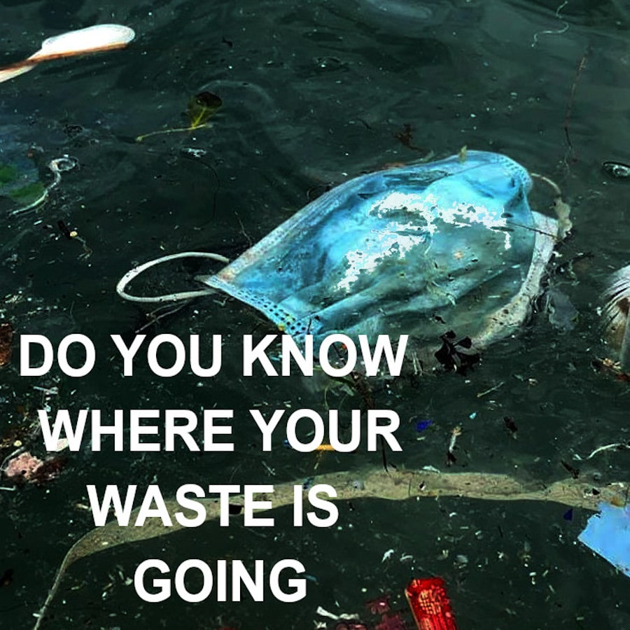 Do you know where your waste is going?