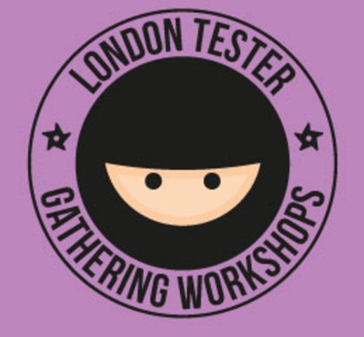 London Tester Gathering Workshop