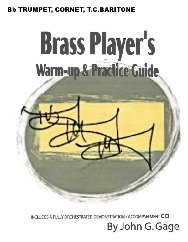 Brass Player's Warm-Up & Practice Guide