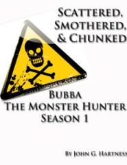 Bubba The Monster Hunter: Vol 1.