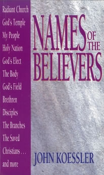 Cover of Names of the Believers by John Koessler