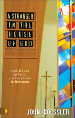 Cover of A Stranger in the House of God by John Koessler