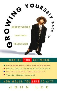 Growing Yourself Back Up Book by John Lee