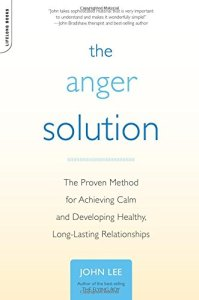 the anger solution book by john lee