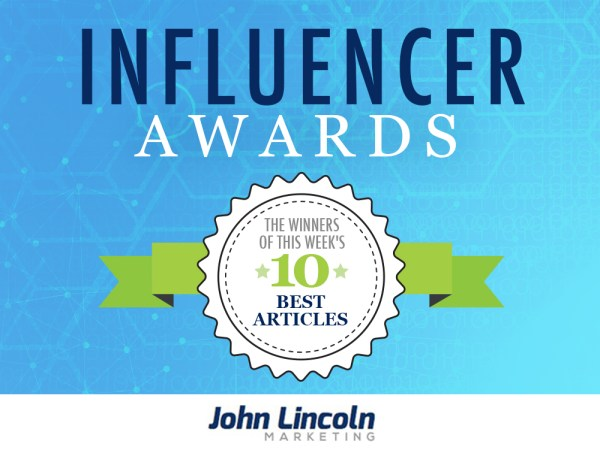Influencer Awards, This Week's 10 Best Articles (3-31-16)