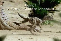 A Horizon Guide: Extinct Dinosaurs