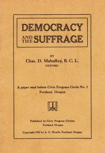 Democracy and the Suffrage by Charles D. Mahaffie