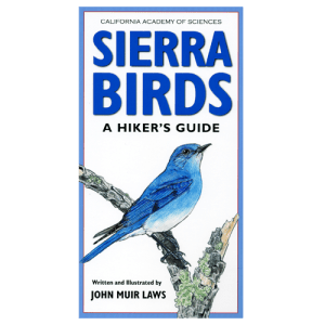 The Laws Field Guide to the Sierra Nevada by John Muir Laws (2007, Paperback)
