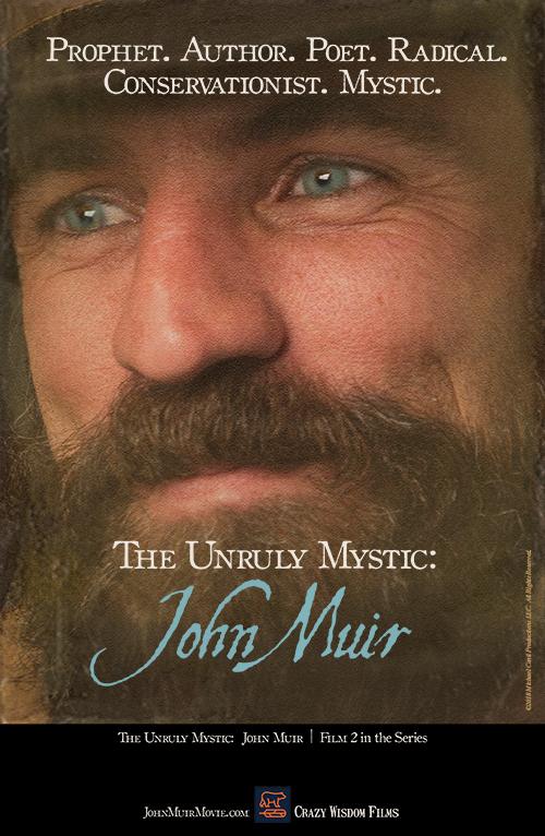 The Unruly Mystic: John Muir