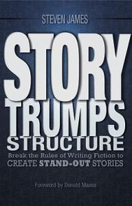 story trumps structure