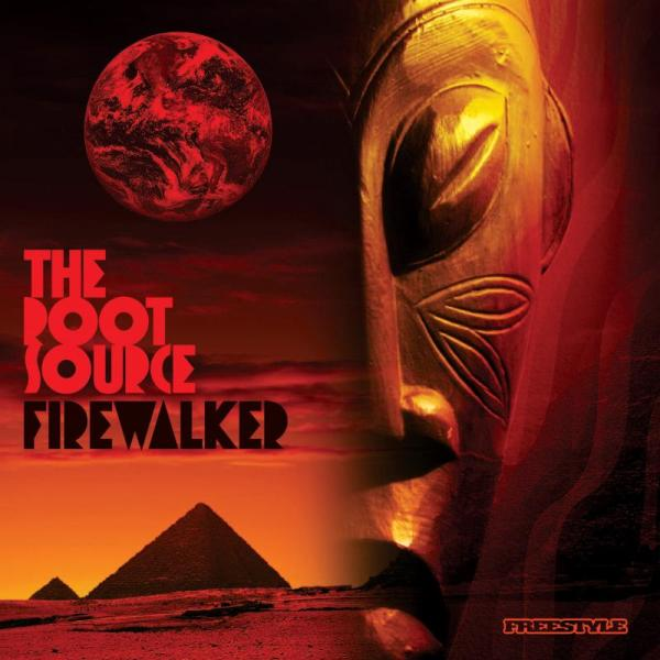 """The Root Source """"Fire Walker"""" Freestyle Records, 2010"""