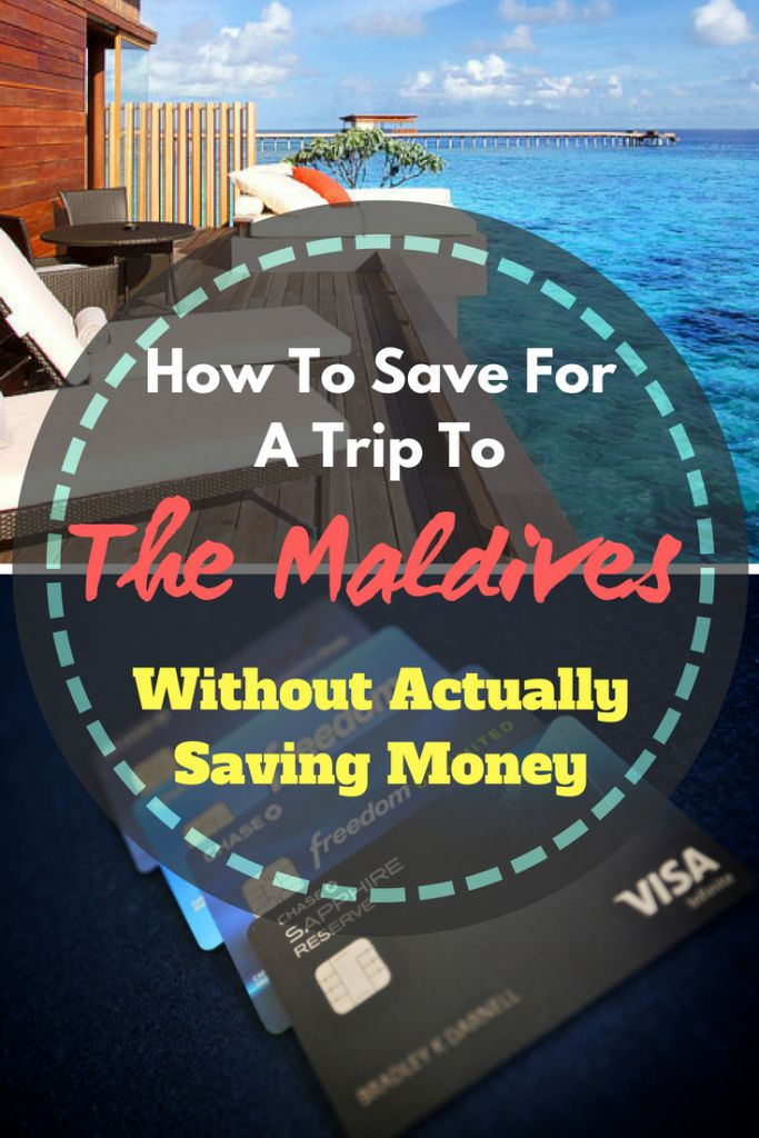 How To Save For A Trip To The Maldives Without Actually Saving Money