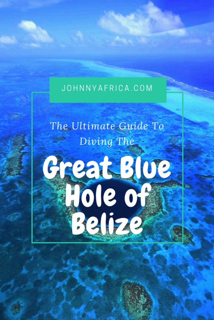The Ultimate Guide To Diving The Blue Hole In Belize