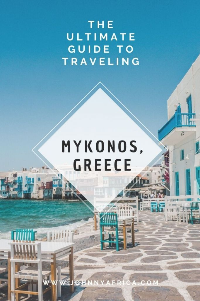 The Ultimate Travel Guide For Mykonos, Greece