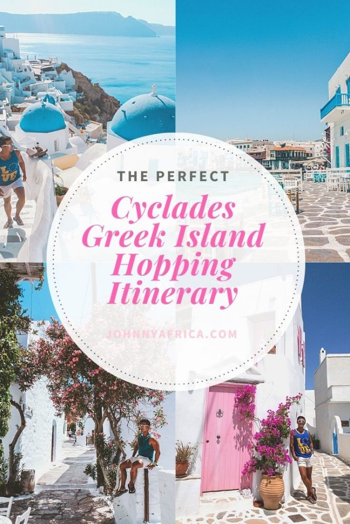 The Perfect Cyclades Greek Island Hopping Itinerary