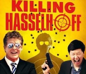 Film reviews – Killing Hasselhoff/Killing Gunther | The Kim Newman