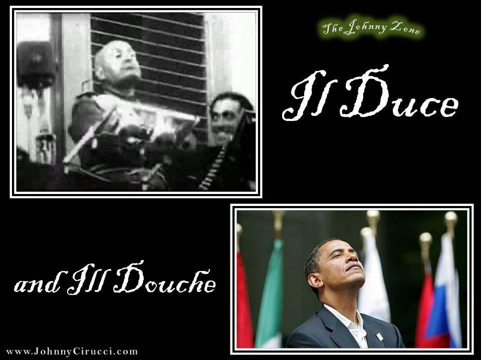 Il Duce and Ill Douche