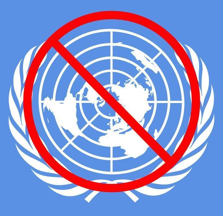 Say ''NO!'' to the UN
