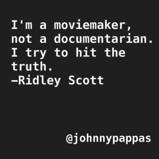 Quotes by Filmmakers - Ridley Scott
