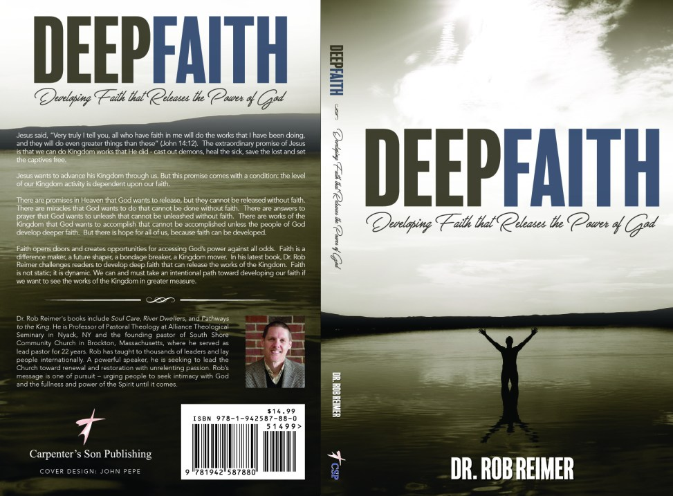 """Deep Faith"" by Dr. Rob Reimer"