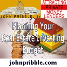 Planning a Real Estate Investing Budget