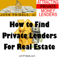 How to Find Private Lenders For Real Estate