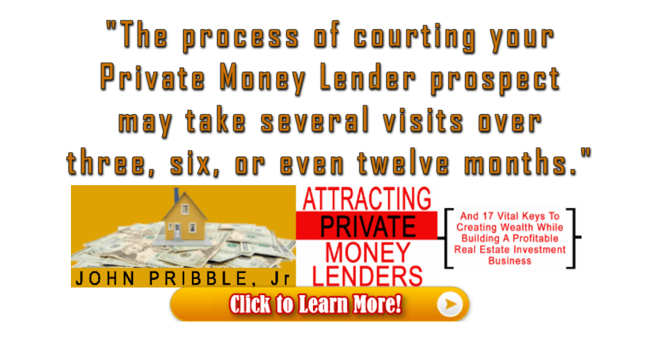 The Process of Courting a Private Money Lender