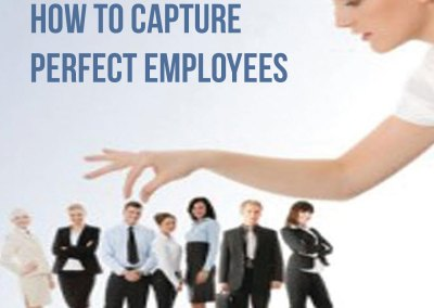 "Episode 89 ""How to Capture Perfect Employees"""