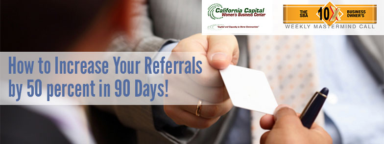 "Episode 49 – ""How to Increase your Referrals by 50 Percent in 90 Days"""