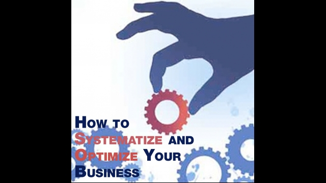 """Episode 66 – """"How to Systematize and Optimize Your Business"""""""