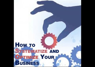 "Episode 66 – ""How to Systematize and Optimize Your Business"""