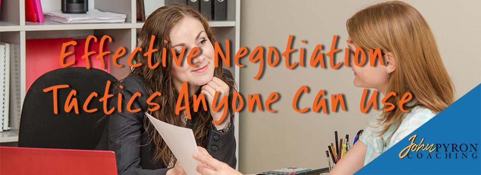 Effective Negotiation Tactics Anyone Can Use