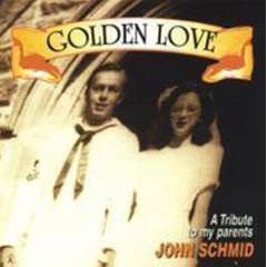 Golden Love Album - John Schmid