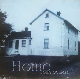 """Home"" Album, John Schmid Country CD"