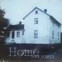 """""""Home"""" Album, John Schmid Country CD"""