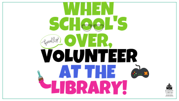 When School's Over, Volunteer at the Library