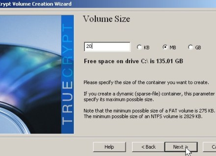 Click in the size for your truecrypt drive click next button
