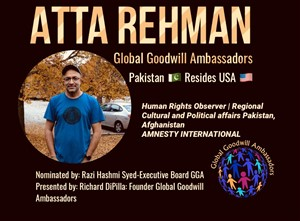 Atta Rehman - Pakistan - USA - Global Goodwill Ambassador