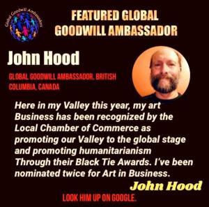 John Duncan Hood - Global Goodwill Ambassador Canada - promoting humanitarianism trhough his art and his life