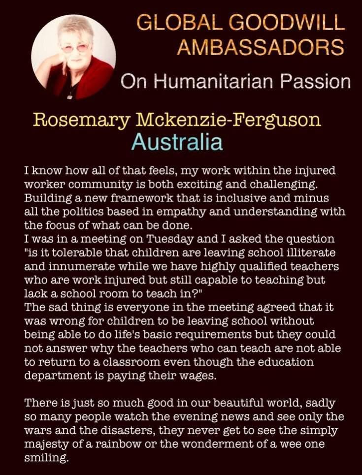 Rosemary McKenzie-Ferguson - Global Goodwill Ambassador - on humanitarian mission within the injured worker community in Australia