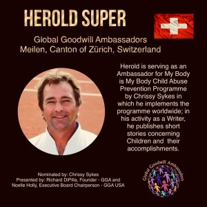 Global Goodwill Ambassador Herold Super is also serving as an ambassador for My Body is My Body child abuse prevention program by Chrissy Sykes