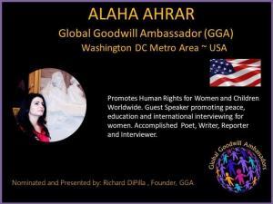 Alaha Ahrar - Global Goodwill Ambassador GGA - promotes Human Rights for Women and Children worldwide