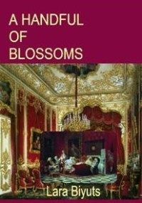 Cover photo of A Handful of Blossoms by Lara Biyuts