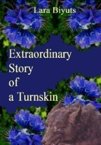 Cover photo of Extraordinary Story of a Turnskin by Lara Biyuts