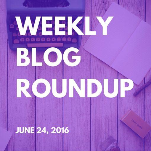 Weekly_blog_roundup_june24