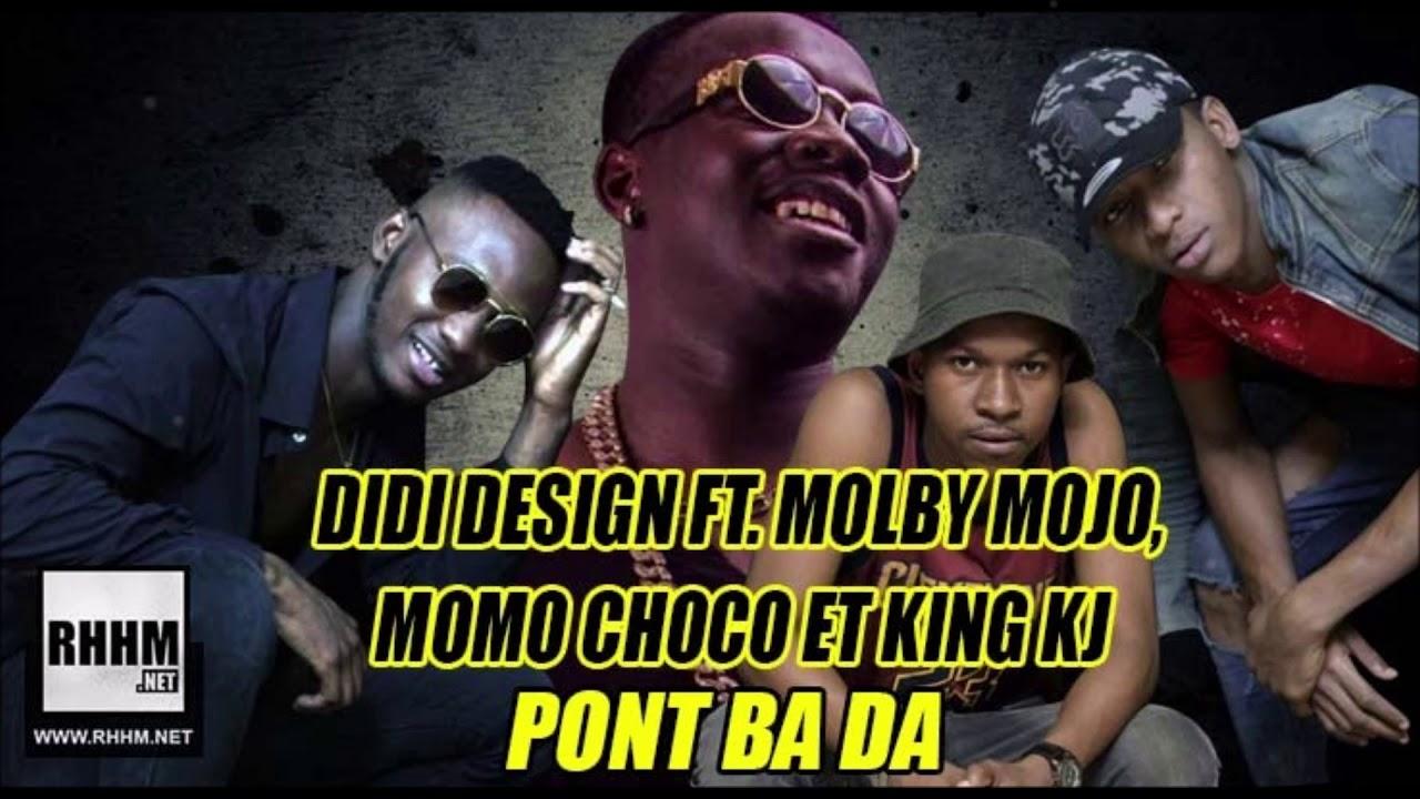 DIDI DESIGN Ft. MOLBY MOJO, MOMO CHOCO et KING KJ – PONT BA DA (2018) #人気商品 #Trend followme