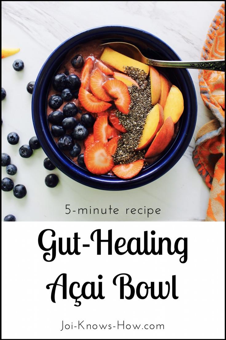Gut-Healing Açai Bowl from Joi-Knows How.com